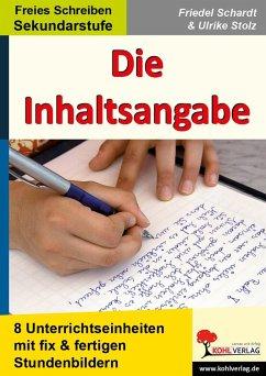 Die Inhaltsangabe - Schardt, Friedel; Stolz, Ulrike