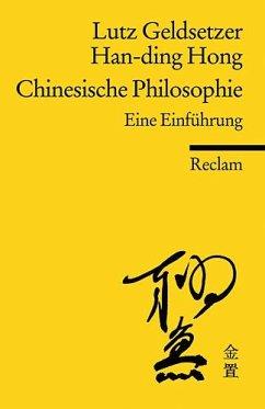 Chinesische Philosophie - Geldsetzer, Lutz;Hong Han-Ding