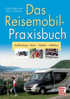 Das Reisemobil-Praxisbuch