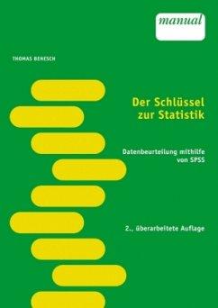 Der Schlüssel zur Statistik - Benesch, Thomas