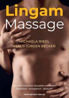 Lingam Massage - Riedl, Michaela; Becker, Jürgen