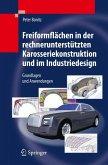 Freiformflächen in der rechnerunterstützten Karosseriekonstruktion und im Industriedesign