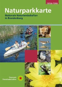 Naturparkkarte, Nationale Naturlandschaften in Brandenburg