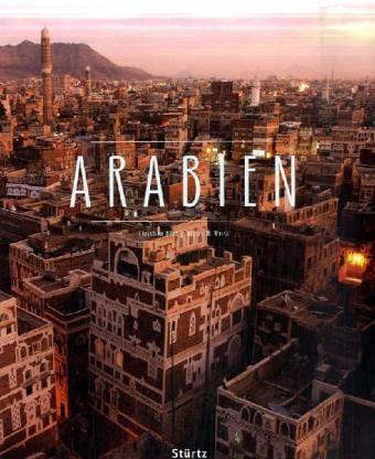 Arabien - Heeb, Christian; Weiss, Walter M.