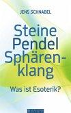 Steine - Pendel - Sphärenklang