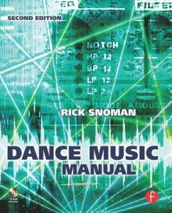 Dance Music Manual, w. CD-ROM