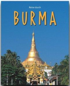 Reise durch Burma - Weigt, Mario; Weiss, Walter M.