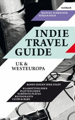 UK & Europa / Indie Travel Guide