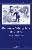 Bismarcks Außenpolitik 1870 bis 1890
