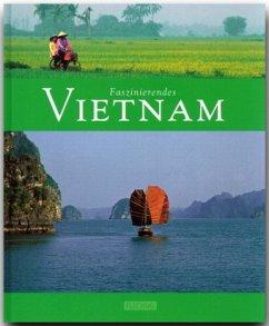 Faszinierendes Vietnam - Weigt, Mario; Krüger, Hans H.