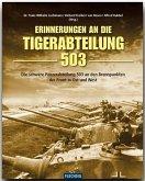 Erinnerung an die Tiger-Abteilung 503