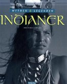 Mythen & Legenden: Indianer