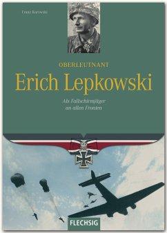 Oberleutnant Erich Lepkowski - Kurowski, Franz