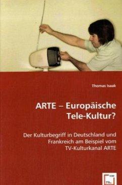 ARTE -Europäische Tele-Kultur ?