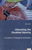 Liberating the Disabled Identity