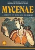 Mycenae - A Guide to its ruins and History