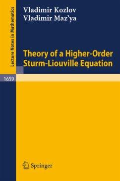 Theory of a Higher-Order Sturm-Liouville Equation - Kozlov, Vladimir; Maz'ya, Vladimir G.