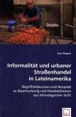 Informalität und urbaner Straßenhandel in Lateinamerika