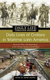 Daily Lives of Civilians in Wartime Latin America