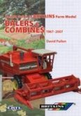 Britain's Farm Model Balers and Combines 1967-2007