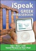 Ispeak Greek Phrasebook (MP3 Disc): See + Hear 1,200 Travel Phrases on Your iPod