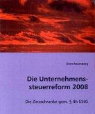 Die Unternehmenssteuerreform 2008
