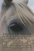 Breeds of Empire: The 'Invention' of the Horse in Southeast Asia and Southern Africa, 1500-1950