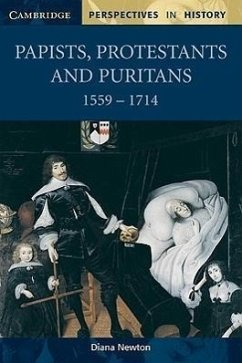 Papists, Protestants and Puritans 1559 1714