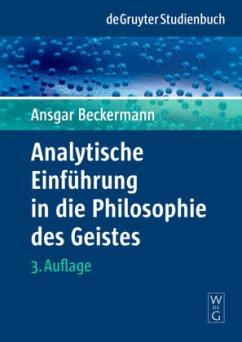 Analytische Einführung in die Philosophie des Geistes - Beckermann, Ansgar