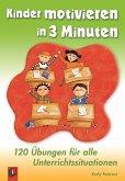 Kinder motivieren in 3 Minuten