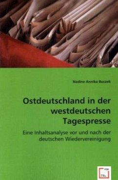 Ostdeutschland in der westdeutschen Tagespresse