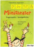 Minitheater. Fingerspiele - Spielgedichte