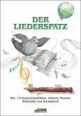 Der Liederspatz, m. Audio-CD