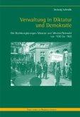Verwaltung in Diktatur und Demokratie