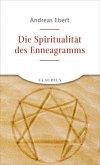 Die Spiritualität des Enneagramms