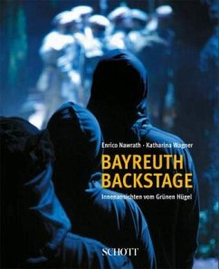 Bayreuth backstage - Nawrath, Enrico; Wagner, Katharina