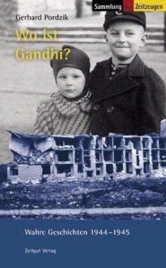 Wo ist Gandhi? - Pordzik, Gerhard