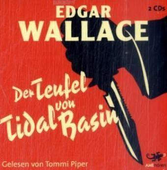 Der Teufel von Tidal Basin, 2 Audio-CDs - Wallace, Edgar