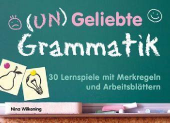 Un)Geliebte Grammatik von Nina Wilkening - Schulbücher portofrei bei ...