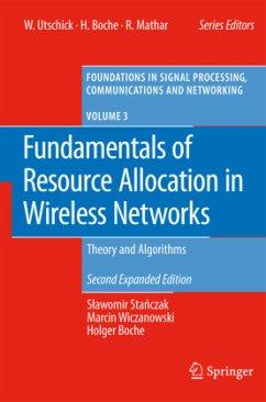 Fundamentals of Resource Allocation in Wireless Networks - Stanczak, Slawomir;Wiczanowski, Marcin;Boche, Holger