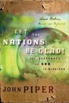 Let the Nations Be Glad - Piper, John