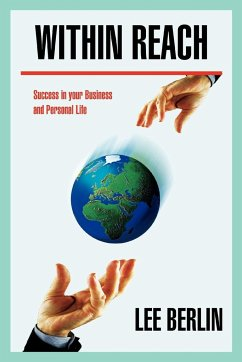 Within Reach: Success in Your Business and Personal Life - Berlin, Lee