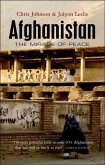 Afghanistan: The Mirage of Peace (Updated)