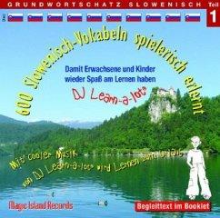 600 Slowenisch-Vokabeln spielerisch erlernt, Audio-CD - Florian, Horst D.