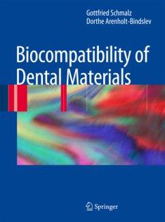 Biocompatibility of Dental Materials - Schmalz, Gottfried; Arenholt-Bindslev, Dorthe