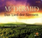 Das Lied der Sirenen / Tony Hill & Carol Jordan Bd.1 (6 Audio-CDs)