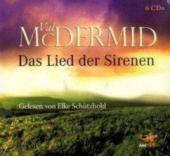 Das Lied der Sirenen / Tony Hill & Carol Jordan Bd.1 (6 Audio-CDs)