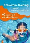 Schwimm-Training - mehr als nur Bahnen ziehen