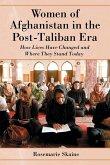 Women of Afghanistan in the Post-Taliban Era