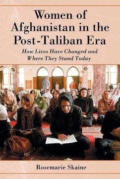 Women of Afghanistan in the Post-Taliban Era - Skaine, Rosemarie